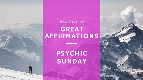 how to write an affirmation